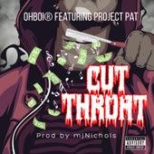 Cut Throat by Oh'boi