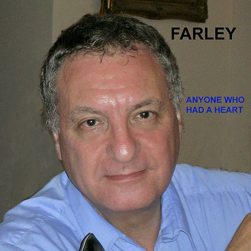 Anyone Who Had a Heart by Farley