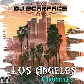 Los Angeles Chronicles by DJ Scarface