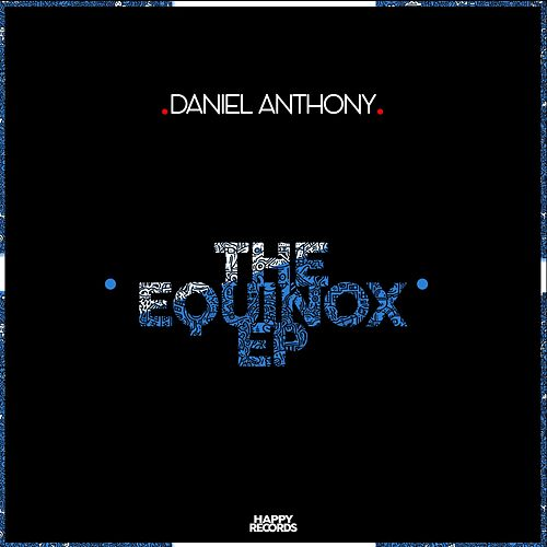 Equinox - Single by Daniel Anthony