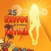 25 Éxitos de la Música Latina de Various Artists