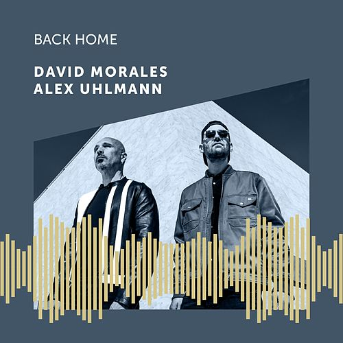 Back Home (Radio Edit) by David Morales