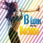 13 Éxitos de la Bachata de Various Artists