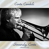 Sincerely, Conte (Remastered 2018) by Conte Candoli
