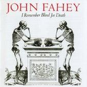 I Remember Blind Joe Death by John Fahey