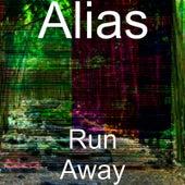 Run Away de Alias