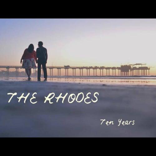 Ten Years by Rhodes