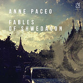Fables of Shwedagon (Recorded Live on May 27th, 2017 at Festival Jazz Sous Les Pommiers, Coutances) de Anne Paceo