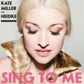 Sing to Me (Remix) von Kate Miller-Heidke