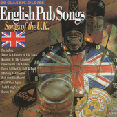 English Pub Songs - Songs of the U.K by Barry O'Dowd