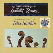 Fantastic Themes von Felix Slatkin