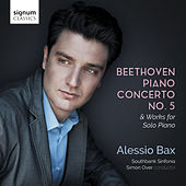 Beethoven: Piano Concerto No. 5 & Works for Solo Piano de Alessio Bax