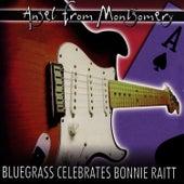 Angel From Montgomery: Bonnie Raitt... by Pickin' On