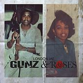 Gunz & Roses von London Jae