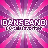 Dansband 80-talsfavoriter by Various Artists