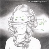 Artemisia by Erik Friedlander
