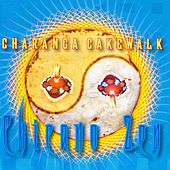 Chicano Zen de Charanga Cakewalk