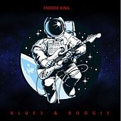 Blues & Boogie by Freddie King