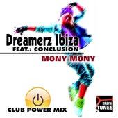 Mony Mony by Dreamerz Ibiza