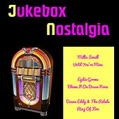 Jukebox Nostalgia by Various Artists