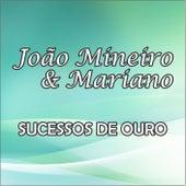 Sucessos de Ouro de João Mineiro
