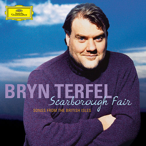 Scarborough Fair - Songs from the British Isles by Bryn Terfel