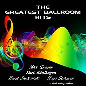 The Greatest Ballroom Hits von Various Artists