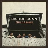 Devil Is a Woman von Bishop Gunn