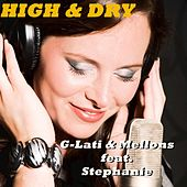 High and Dry by G-Lati & Mellons