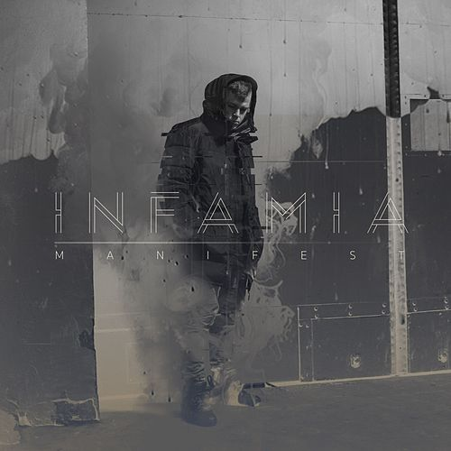 Infamia by Manifest