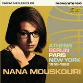 Athens, Berlin, Paris, New York (1959-1962) von Nana Mouskouri
