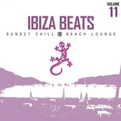 Ibiza Beats Volume 11 (Sunset Chill & Beach House) by Various Artists