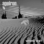 Wrong Way by Apeiron