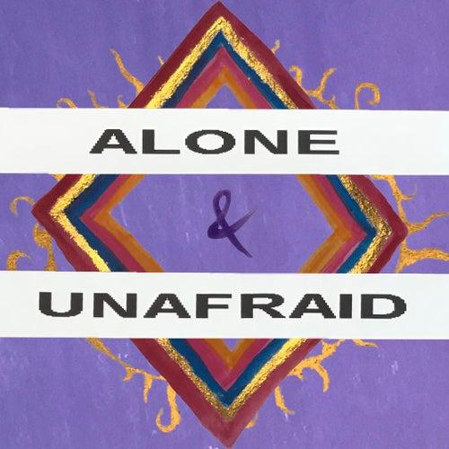 Alone & Unafraid by Eliza