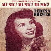 Music! Music! Music! (Put Another Nickel In) de Teresa Brewer