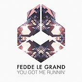 You Got Me Runnin' von Fedde Le Grand