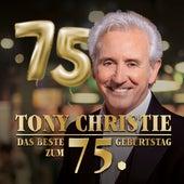Das Beste zum 75. Geburtstag von TONY CHRISTIE