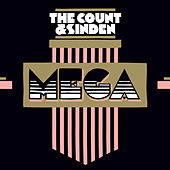 Mega - EP by The Count And Sinden