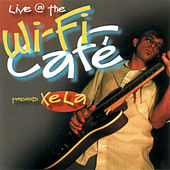 Wifi Café Presents: XeLa by Xela