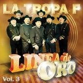 Linea De Oro Vol. 3 de La Tropa F