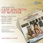 Shostakovich: Lady Macbeth of Mtsensk by Mstislav Rostropovich