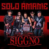 Solo Ámame by Siggno