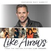 Like Arrows (From