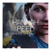 Kiss Me First by Hannah Peel