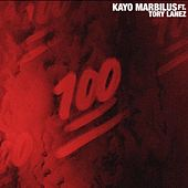 One Hundred (feat. Tory Lanez) di Kayo Marbilus