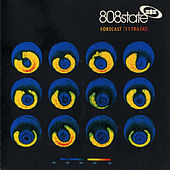 Forecast by 808 State