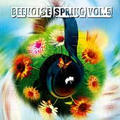 Beenoise Spring, Vol. 5 de Various Artists