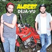 Déjà-Vu by Albert