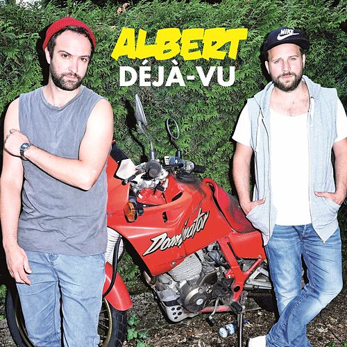 Déjà-Vu by Albert