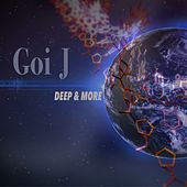 Deep & More by Goi J